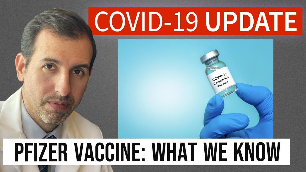 Coronavirus Update 116: Pfizer COVID 19 Vaccine Explained (Biontech)