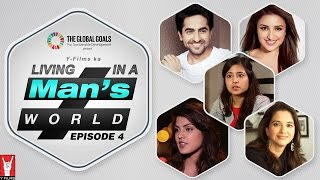 Living in a Man's World - Episode 04