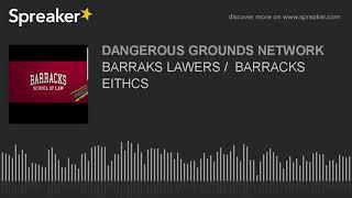 BARRAKS LAWERS /  BARRACKS EITHCS (part 5 of 7)
