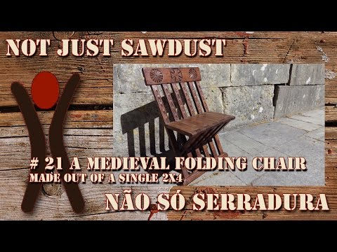 #21 Medieval Folding Chair. Made out of a single 2x4.