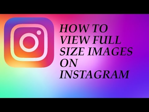 How to View Full Size Images On Instagram