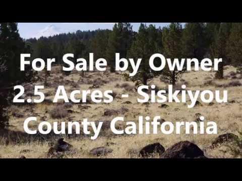 California Land For Sale - Siskiyou County - 2.5 Acres