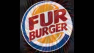 ERIK E.T::FUR BURGER.