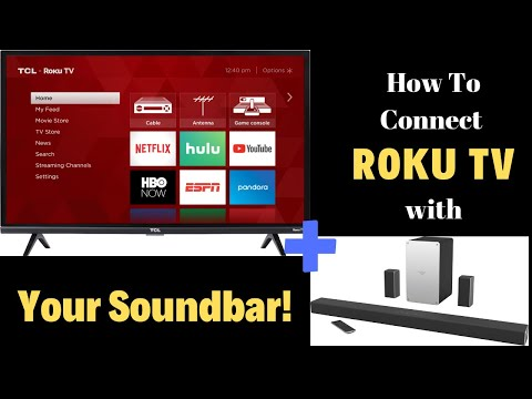 How to hook up Roku TV with Sound bar