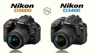 Nikon D5600 vs Nikon D3400