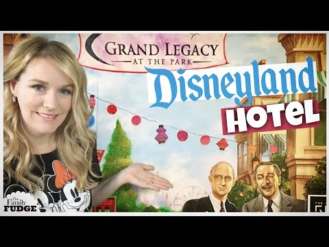GRAND LEGACY at the PARK || Disneyland® Good Neighbor Hotel