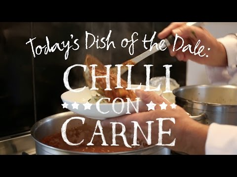 Dish of the Dale: Chilli con Carne