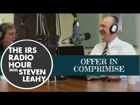 IRS Radio Hour V-Blog 8/17: Offer in Compromise