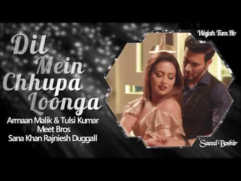 Xxx Mp4 Dil Mein Chhupa Loonga Audio Full Song Armaan Malik Tulsi Kumar Meet Bros Wajah Tum 3gp Sex