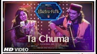 ELECTRO FOLK: Ta Chuma   Tulsi Kumar   Jubin Nautiyal   Aditya Dev   Bhushan Kumar   T-Series