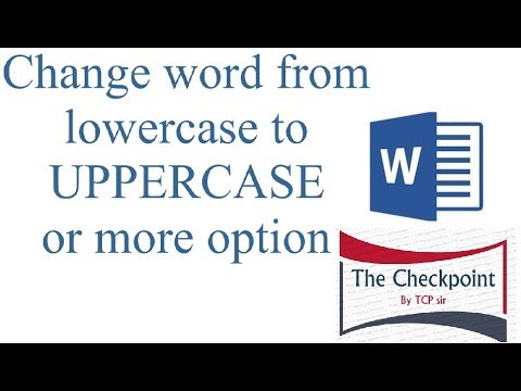 Change Latter From lowercase To UPPERCASE or more option in Hindi BY TCP sir
