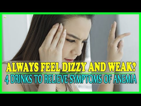Always Feel Dizzy And Weak? 4 Drinks You Need To Relieve Symptoms Of Anemia | Best Home Remedies