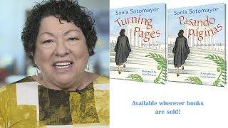 Supreme Court Justice Sonia Sotomayor Shares Turning Pages & Pasando Páginas
