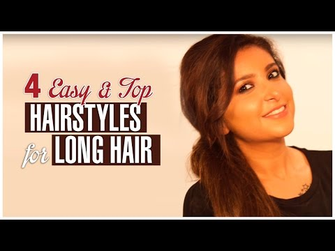 Easy and Top 4 HAIRSTYLES FOR LONG HAIR
