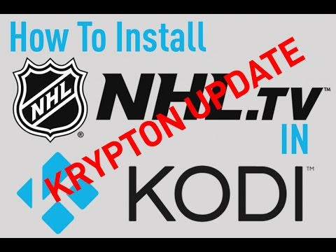 How To Install NHL.TV in Kodi 17, Updated for 2017!