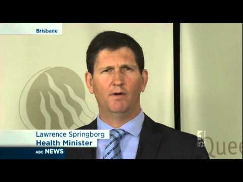 Health Minister Lawrence Springborg Will Implement Clearer Complaints Process In Queensland Health