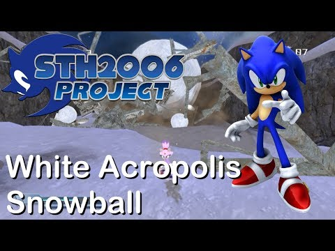 Sonic Generations STH2006 Project - White Acropolis Snowball & Alternate Path