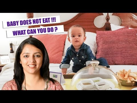 BABY DOES NOT EAT || WHAT SHOULD YOU DO?