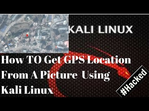 How To Get GPS Location Of Photo From Kali Linux | 2017.2