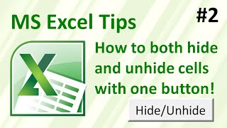 How To Both Hide And Unhide A Row Or Column With One Button Excel Tip