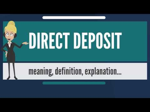 What is DIRECT DEPOSIT? What does DIRECT DEPOSIT mean? DIRECT DEPOSIT meaning & explanation