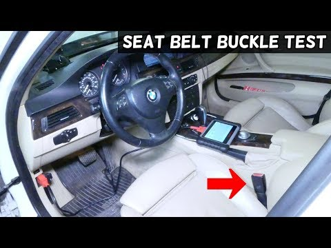 HOW TO TEST SEAT BELT BUCKLE ON BMW