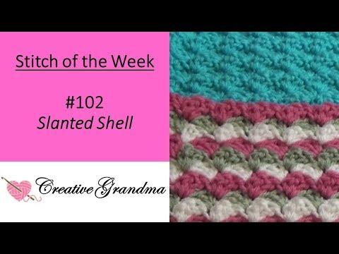 Stitch Of The Week - Slanted Shell Stitch (FREE PATTERN)