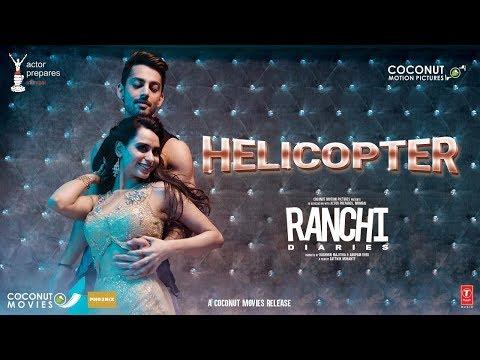 Xxx Mp4 Ranchi Diaries Helicopter Video Song Soundarya Sharma Himansh Kohli Tony Kakkar Neha Kakkar 3gp Sex