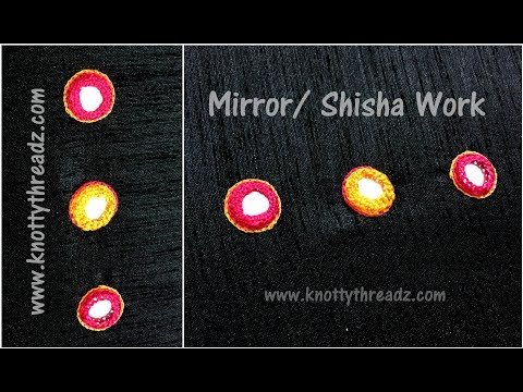 Hand Embroidery | Mirror Work | Shisha Work Tutorial | www.knottythreadz.com