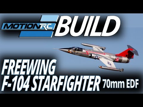 Freewing F-104 Starfighter 70mm EDF Jet - Build Video - Motion RC