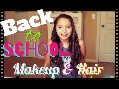 Back To School Makeup & Hair Tutorial 2016