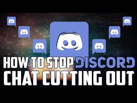 HOW TO STOP DISCORD CHAT CUTTING OUT!! - Discord Chat Cut Off Fix