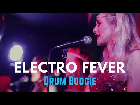 Electro Fever - Drum Boogie // Modern Swing Band for Hire