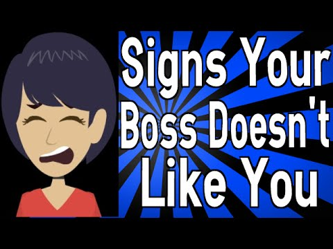 Signs Your Boss Doesn't Like You