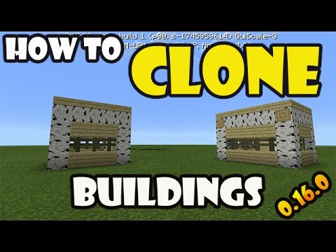 HOW TO CLONE : Buildings | Minecraft PE 0.16.0