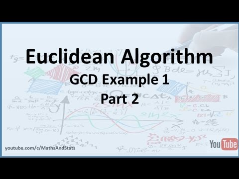 Euclidean Algorithm to find the GCD Example 1 - Part 2