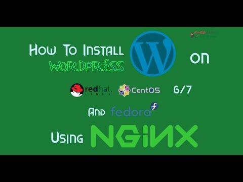 Install WordPress With Nginx ON RHEL/CentOS 6/7 & Fedora | kapendra.com