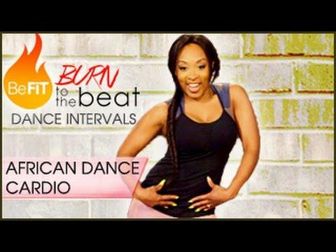 Burn to the Beat Dance Intervals: African Dance Cardio Workout- Keaira LaShae