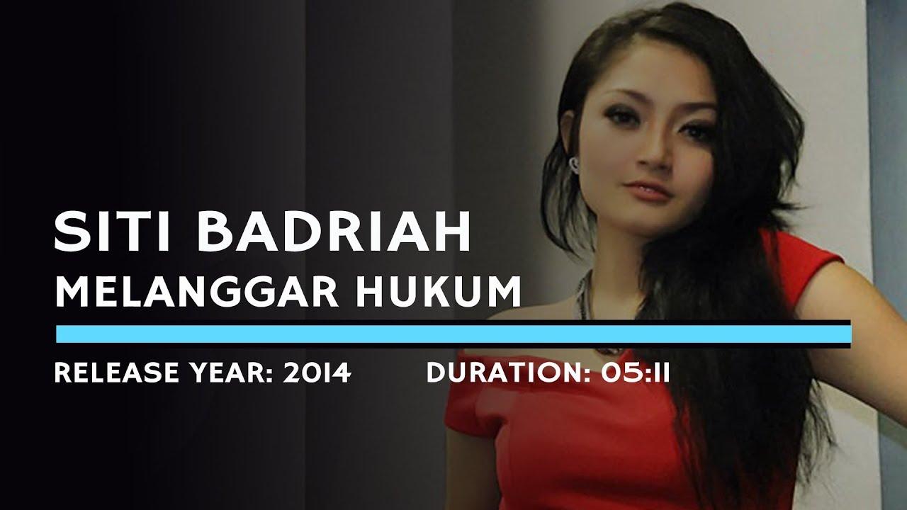 Download Siti Badriah - Melanggar Hukum (Lyric) MP3 Gratis