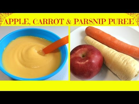 How to Make Homemade Apple, Carrot & Parsnip Puree | Baby Food | starting from 6 months