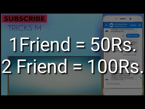 Refer and earn 50rs per friend | HDFC onchat payment proof.[working]