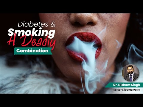 Smoking in Diabetic person - Dr. Nishant Singh, MD - General Medicine