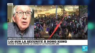 Loi sur la sécurité à Hong Kong : passe d'arme entre la Chine et le Royaume-Uni