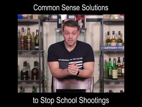 Real Talk from the Whiskey Wall - Common Sense Solutions to Stop School Shootings