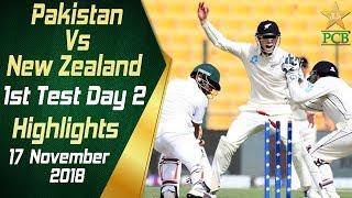 Pakistan Vs New Zealand   Highlights   1st Test Day 2   17 November 2018   PCB