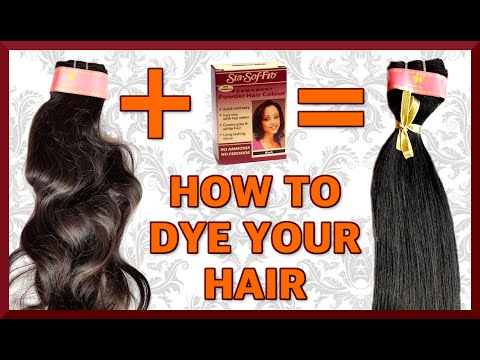 Tutorial How to Dye Your Raw Indian Virgin Hair Extensions Weave | Sta Sof Fro Black Powder Hair Dye