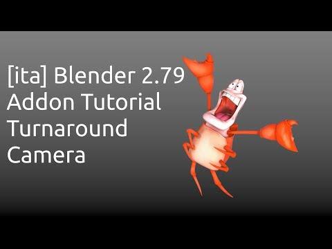 [ita] Blender 2.79  Addon Tutorial Turnaround  Camera