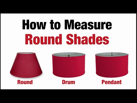 Measuring Round Lampshades - Jack of All Shades