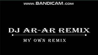 dj ar-ar new remix :ft: dj (klent08)