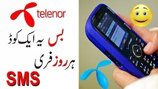 Get daily Telenor Free SMS  by a simple code  || by Everything Online